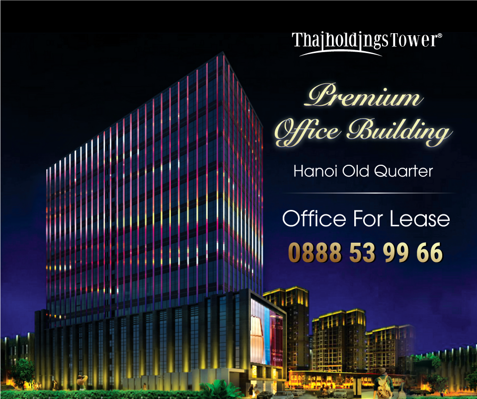 Thaiholdings Tower - Tỏa sáng giữa lòng phố cổ